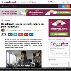 Do not track, la série interactive d'Arte qui piste les trackers