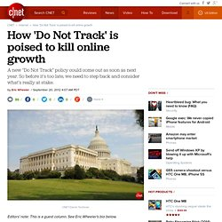 How 'Do Not Track' is poised to kill online growth