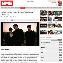 Track Reviews - 10 Tracks You Have To Hear This Week (14/07/12)