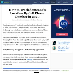 How to Track Someone's Location By Cell Phone Number in 2020