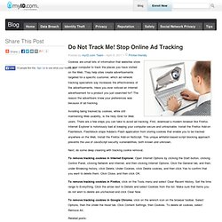 Do Not Track Me! Stop Online Ad Tracking | myID Blog