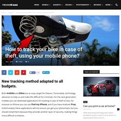 How to track your bike in case of theft, using your mobile phone?