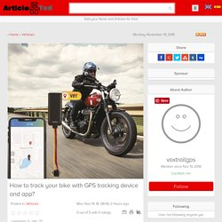 How to track your bike with GPS tracking device and app?