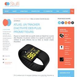Atlas, un tracker d'activité des plus prometteurs