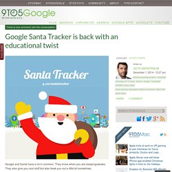 Google Santa Tracker is back with an educational twist