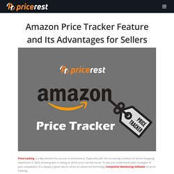 Amazon Price Tracker Feature and Its Advantages for Sellers