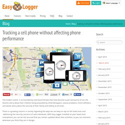 Tracking a cell phone without affecting phone performance