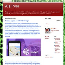 Ais Pyer: Tracking Apps at An Affordable Budget