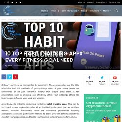 10 Top Habit Tracking Apps That Help To Analyse Your Activities