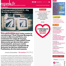 Tracking contre le Covid-19 : « Big Brother is protecting you