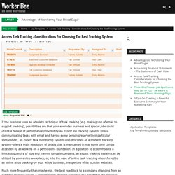 Access Task Tracking – Considerations for Choosing the Best Tracking System – Worker Bee