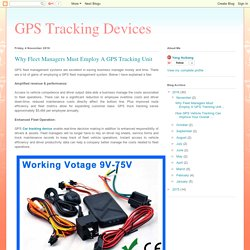 GPS Tracking Devices: Why Fleet Managers Must Employ A GPS Tracking Unit
