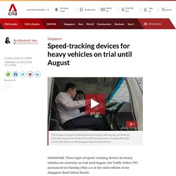 Speed-tracking devices for heavy vehicles on trial until August