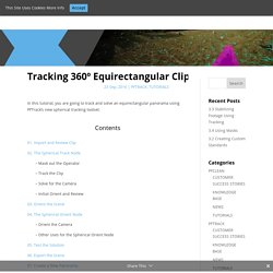 Tracking 360º Equirectangular Clips in PFTrack