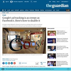 Google's ad tracking is as creepy as Facebook's. Here's how to disable it