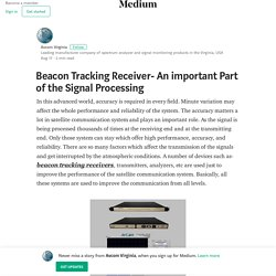 Beacon Tracking Receiver- An important Part of the Signal Processing