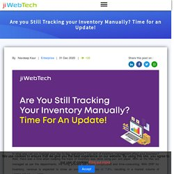 Are you Still Tracking your Inventory Manually? Time for an Update!