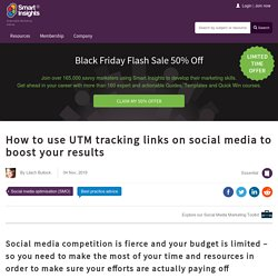 How to use UTM tracking links on social media to boost your results