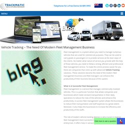Vehicle Tracking – The Need Of Modern Fleet Management Business