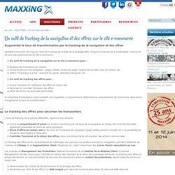 Un outil de tracking de la navigation et des offres sur le site e-commerce