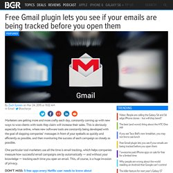 Email Tracking: See if Gmail emails are tracked before opening them