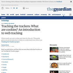 Tracking the trackers: Introduction to cookies and web tracking
