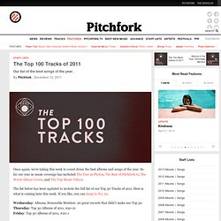 Staff Lists: The Top 100 Tracks of 2011 | Features | Pitchfork