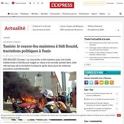 Maintien du couvre-feu à Sidi Bouzid, tractations politiques à Tunis