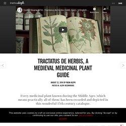 Tractatus de Herbis, a medieval medicinal plant guide - Aleph