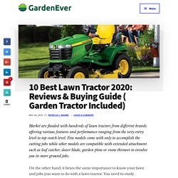 Best Lawn Tractor & Garden Tractor in 2019: Reviews & Buying Guide