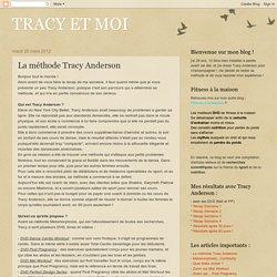 TRACY ET MOI: La méthode Tracy Anderson