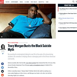 Tracy Morgan Busts the Black Suicide Myth