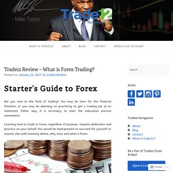 What is Forex Trading - A Starter's Guide