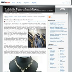 Tradeindia -Business Search Engine » Advantages of Imitation jewelry Over Real Jewelry