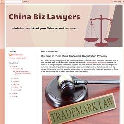China Business Lawyers: It's Time to Push China Trademark Registration Process