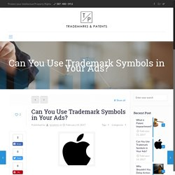 Use Trademark Symbols in Your Ads?