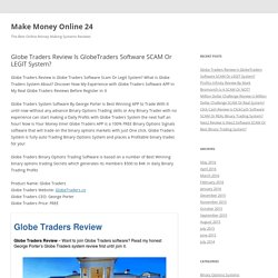 Globe Traders Review Is GlobeTraders Software SCAM Or LEGIT System?