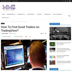How To Find Good Traders on TradingView?