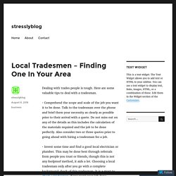 Local Tradesmen - Finding One In Your Area