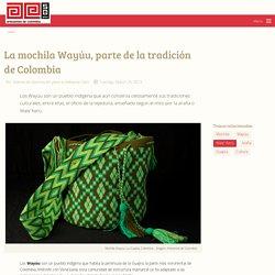 La mochila Wayúu, parte de la tradición de Colombia - Artesanías de Colombia