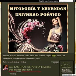 LAS LAGRIMAS DE POTIRA-Leyenda tradicional Brasileña - MyL-UP Mitología,Leyendas y Universo Poético