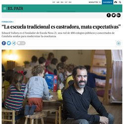 """La escuela tradicional es castradora, mata expectativas"""