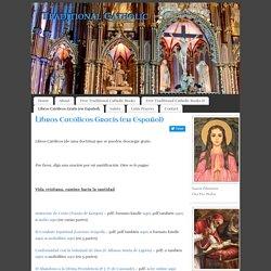 Libros Católicos Gratis (en Español) - Tradición Católica - Lectura Católica Tradicional
