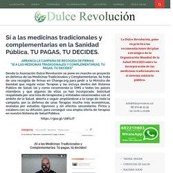 Sí a las medicinas tradicionales y complementarias en la Sanidad Pública, TU PAGAS, TU DECIDES.