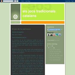 ELS JOCS TRADICIONALS CATALANS: El joc de la xarranca