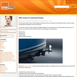 Me Mates - Tradies YOU can TRUST Guaranteed - Blog View - Wide variety of customized Towbars