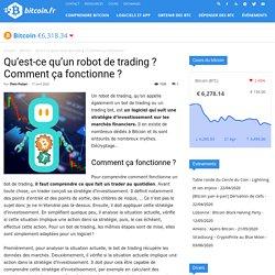 Qu'est-ce qu'un robot de trading ? Comment ça fonctionne ?