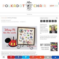 DIY Disney Pin Trading Display Ideas - The Polkadot Chair