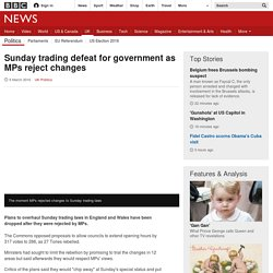 Sunday trading defeat for government as MPs reject changes