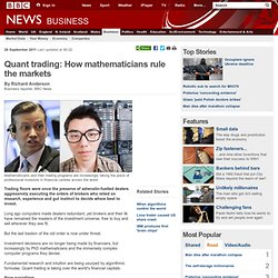 Quant trading: How mathematicians rule the markets